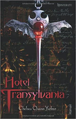 Hotel Transylvania Yarbro Chelsea Quinn 9783935822572 Amazon Com Books