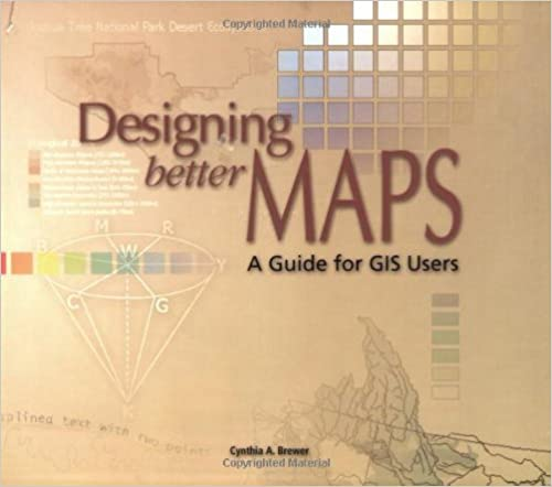 Designing better maps a guide for gis users cynthia brewer designing better maps a guide for gis users first edition edition fandeluxe Gallery