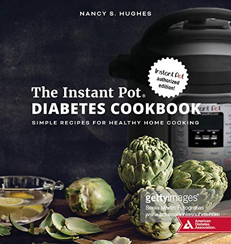 Pdf Fitness The Instant Pot Diabetes Cookbook: Simple Recipes for Healthy Home Cooking