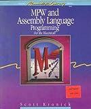 MPW and Assembly Language Programming, Scott Kronick, 0672484099