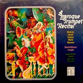 Price comparison product image A Baroque Trumpet Recital / Music By Cazzati,  Fontana,  Marini,  Telemann Gerard Schwarz,  Trumpet