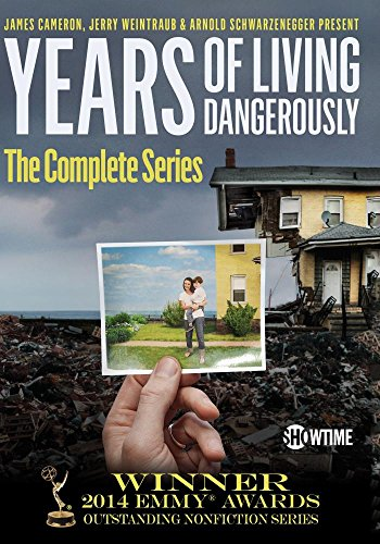 Years of Living Dangerously  The Complete Showtime Series