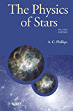 The Physics of Stars (Manchester Physics Series)