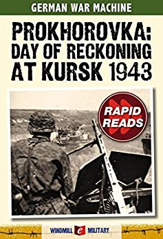 Prokhorovka: Day of Reckoning at Kursk 1943 (Rapid Reads) by [Ripley, Tim]