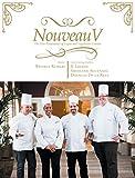 Nouveau V: The New Renaissance of Vegan & Vegetarian Cuisine