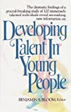 img - for [(Developing Talent in Young People)] [Author: Benjamin Bloom] published on (December, 1985) book / textbook / text book