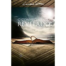 O Conhecimento Revelado (Portuguese Edition)