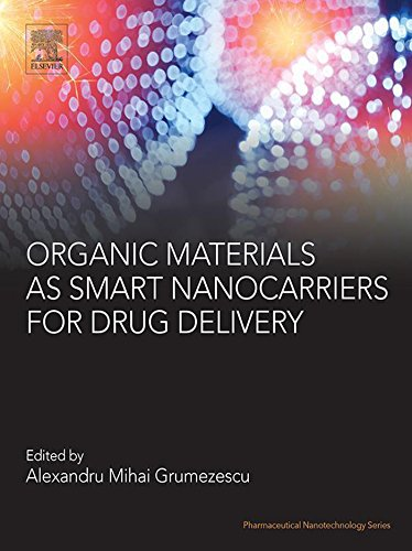 Organic Materials as Smart Nanocarriers for Drug Delivery (Pharmaceutical Nanotechnology)