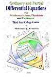 img - for Ordinary and Partial Differential Equations: Third Year College Course For Mathematicians, Physicists, and Engineers book / textbook / text book