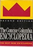 The Concise Columbia Encyclopedia, Columbia University Press Staff, 0231069383