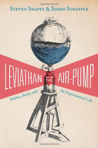 Leviathan and the Air-Pump: Hobbes, Boyle, and the…