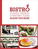 Image of Bistro: Classic French Comfort Food