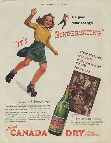 (It's Gingervating Canada Dry Ginger Ale ad 1938 teenage girl on rollerskates)