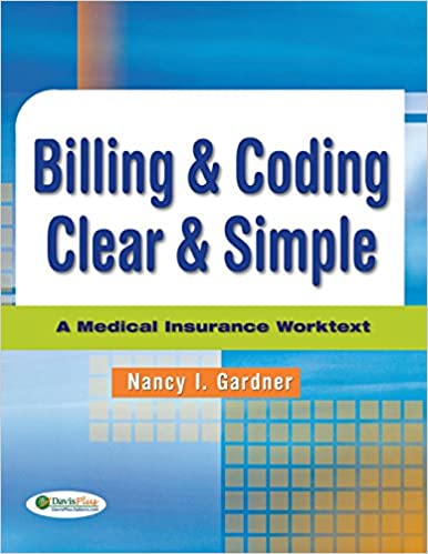 Billing Coding Clear Simple A Medical Insurance