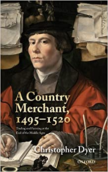 Book A Country Merchant, 1495-1520: Trading and Farming at the End of the Middle Ages