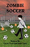 img - for Zombie Soccer book / textbook / text book