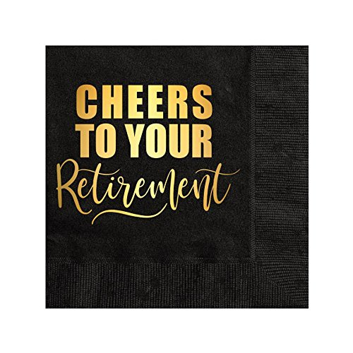 Cheers to Your Retirement Napkins, Retirement Napkins, Beverage Napkins, Retirement Party Napkins, Gold Foil, Black and Gold Napkins, Set of 25, Retirement Decorations, Retirement Party