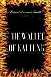 img - for The Wallet of Kai Lung: By Ernest Bramah Smith - Illustrated book / textbook / text book