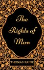 The Rights of Man : By Thomas Paine - Illustrated