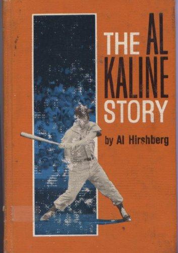The Al Kaline Story