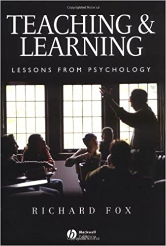 Book Teaching and Learning: Lessons from Psychology by Fox, Richard (2004)