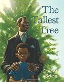 The Tallest Tree, Sandra Belton, 0060527498