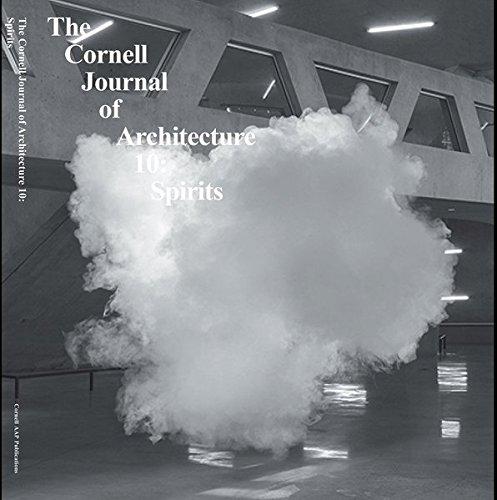Cornell Journal of Architecture 10: Spirits