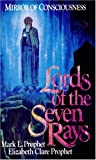 Lords of the Seven Rays, Mark L. Prophet and Elizabeth Clare Prophet, 0916766756