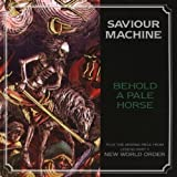 Behold a Pale Horse by Saviour Machine