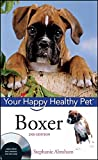 img - for Boxer: Your Happy Healthy Pet book / textbook / text book