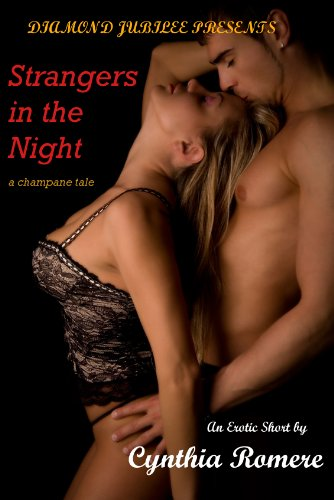 - Strangers in the Night (Champagne Series Book 1)