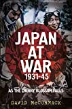 Book Cover for Japan at War 1931-45: As the Cherry Blossom Falls
