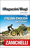 img - for il Ragazzini/Biagi Concise Italian-English Dictionary / Dizionario Italiano-Inglese (Italian Edition) book / textbook / text book