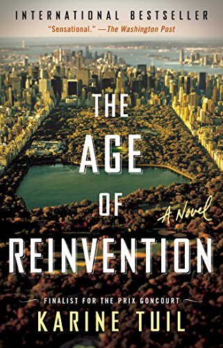 (The Age of Reinvention: A Novel)