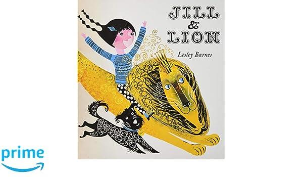 Jill & Lion: Amazon.es: Lesley Barnes: Libros en idiomas ...