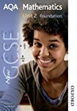 img - for New AQA GCSE Mathematics Unit 2 Foundation book / textbook / text book