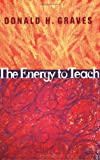 img - for The Energy to Teach book / textbook / text book