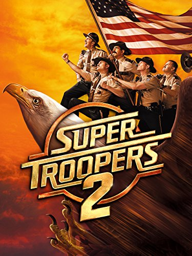 Super Troopers 2 by