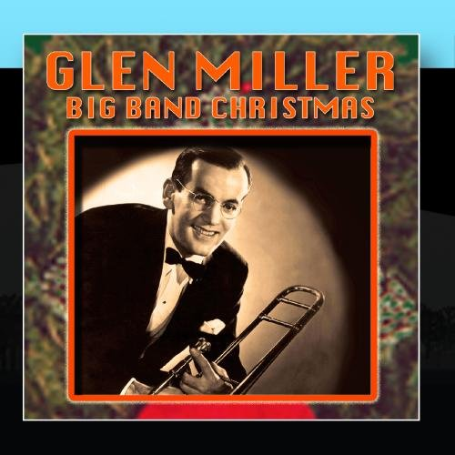 Big Band Christmas (Big Glenn Miller Christmas Band)