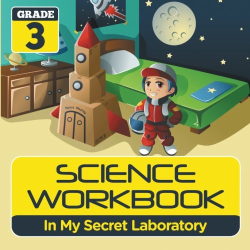 Download Grade 3 Science Workbook: In My Secret Laboratory (Science Books) PDF