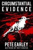 Front cover for the book Circumstantial Evidence: Death, Life, And Justice In A Southern Town by Pete Earley
