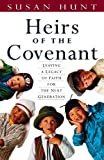 Heirs of the Covenant, Susan Hunt, 1581340117