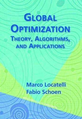 Global Optimization: Theory, Algorithms, and Applications (Mos-Siam Series on Optimization)