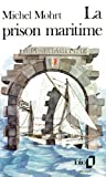 img - for Prison Maritime (Folio) (English and French Edition) book / textbook / text book