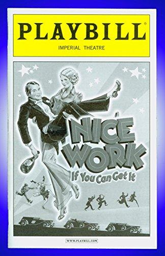 Nice Work If You Can Get It, Broadway playbill + Matthew Broderick, Kelli O'Hara, Judy Kaye ()