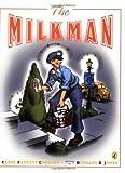 The Milkman, Carol Foskett Cordsen, 0142408042