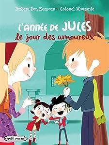 """Afficher """"année de Jules (L') jour des amoureux (Le)"""""""
