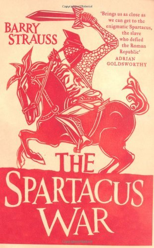 (THE SPARTACUS WAR) BY STRAUSS, BARRY(AUTHOR)Paperback Feb-2010