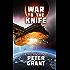 War To The Knife (Laredo War Trilogy Book 1)