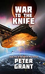 War To The Knife (Laredo War Trilogy Book 1) (English Edition)